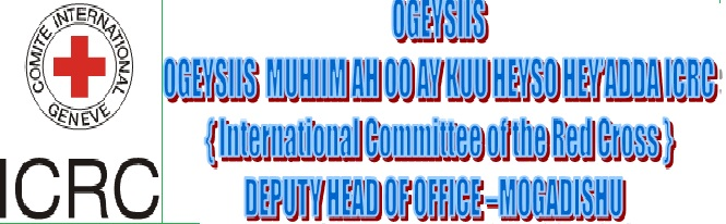 OGEYSIIS OGEYSIIS MUHIIM AH OO AY KUU HEYSO HEY'ADDA ICRC